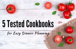 5 Cookbooks for Easy Dinner Planning. White table with tomatoes
