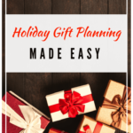 Holiday Gift Planning Made Easy