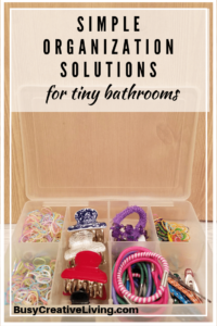 Bathroom Organization Tips and Tools