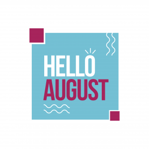 Hello August words. Things to remember in your August budget.