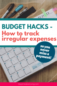 Budget Hacks.Track Irregular Expenses over image of calendar