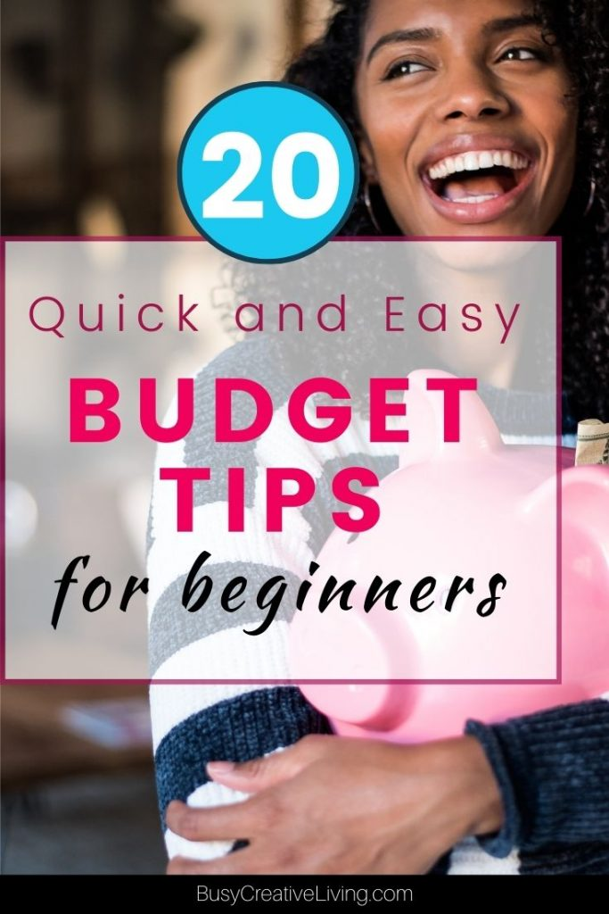 20 Quick Budget Tips for beginners.woman with piggy bank